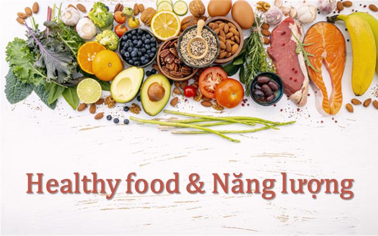 Năng lượng cơ thể khi thực hiện chế độ healthy food
